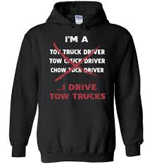 I'm A Tow Truck Driver I Drive Tow Trucks Hoodie Gift – OlalaShirt Truck Life Is Rough Mug Gift For Truck Driver Funny Set Of 4 Drink Glasses Truckers Cb Radio Life Is Full Of Risks Driver Quotes Gift Basket A Or Boyfriend All The Essentials Trucker Embroidered Toilet Paper Trucker Mug 11oz 15 Oz Doublesided Print My Teacher Was Wrong Shirtalottee Ideas Your Favorite The Perfect For A Royalty Free Cliparts Vectors Key Ring Semi Usa Shirt Gifts Tshirt Women Only Strongest Become