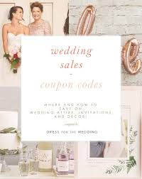 Sales And Promo Codes To Save Money On Your Wedding