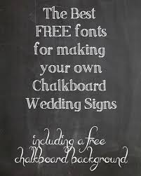FREE Chalkboard Fonts For Wedding Signs Printable
