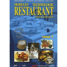 livre cap cuisine modules de technologie restaurant bep cap tome 1 version