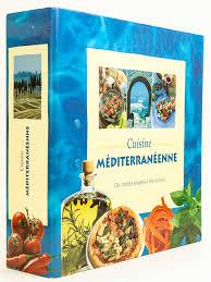 livre de cuisine portugaise livre cuisine méditerranéenne des recettes simples et