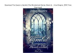 Download The Queen S Gambit Wonderland Series Book 4
