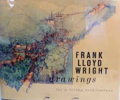100 Frank Lloyd Wright Sketches For Sale Drawings For A Living Architecture First Edition