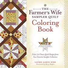 The Farmers Wife Sampler Quilt Coloring Book Color 70 Classic