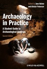 Archaeology In Practice A Student Guide To Archaeological Analyses 2nd Edition