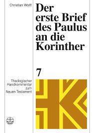 Der Erste Brief Des Paulus An Die Korinther Classic Reprint