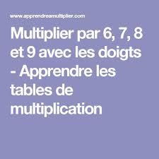 comment apprendre table de multiplication les 25 meilleures idées de la catégorie apprendre à multiplier sur