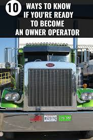 100 Owner Operator Trucking Jobs 10 Ways To Know If Youre Ready To Become An