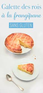 recette pate feuilletee sans gluten galette des rois à la frangipane sans gluten 22 v la
