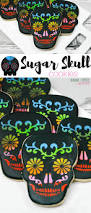Easy Sugar Skull Day Of by Sugar Skull Cookies Sugar Spice And Glitter