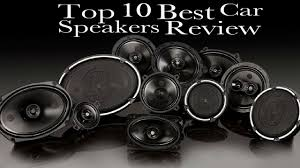 Top 10 Best Car Speakers Review (DEC. 2018) - Guide | SpearGearStore