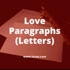 Cute Romantic & Long Love Paragraphs Letters For Him Her
