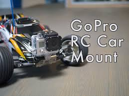 100 Rc Cars And Trucks Videos GoPro RC Car Mount 6 Steps With Pictures