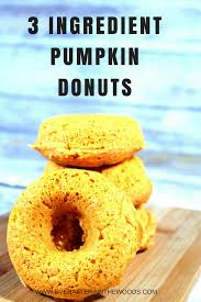Pumpkin Cake Mix Donuts by Three Ingredient Pumpkin Donuts Ever After In The Woods