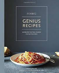 Food52 Genius Recipes 100 That Will Change The Way You Cook