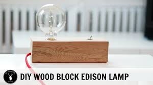wood block edison table lamp youtube
