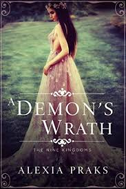 A Demons Wrath Demon King 1 The Nine Kingdoms By