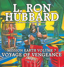 Mission Earth Volume 7 Voyage Of Vengeance Audiobook