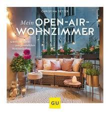 mein open air wohnzimmer setzer 2019 taschenbuch günstig kaufen ebay