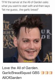 TFW the Server at the All of Garden Asks What You Want to Start