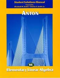 Elementary Linear Algebra Student Book By Howard Anton