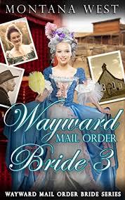 A Family Christian Book StoreWayward Mail Order Bride 3 Wayward Brides Series