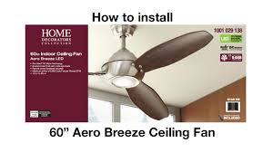 Harbor Breeze Ceiling Fan Install by How To Install The Aero Breeze Ceiling Fan Youtube