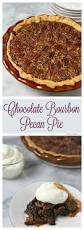 Epicurious Pumpkin Pecan Pie by Best 25 Bourbon Pecan Pie Ideas On Pinterest Chocolate Bourbon