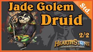 Hearthstone Decks Druid Combo by Jade Golem Druid 2 2 Hearthstone Decks Standard 2016 Youtube