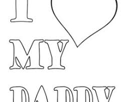 I Love My Daddy Coloring Pages 13 You Dad GetColoringPages