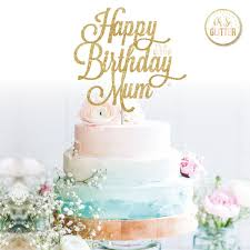 Happy Birthday Mum Cake Topper Cricut Projects In 2019