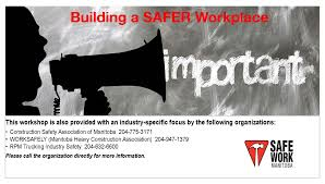 Building A SAFER Workplace- Winnipeg, MB At 16 Th Floor - 363 ...