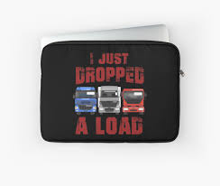 Just Dropped A Load | Truck Driver Shirt | Trucker Gift | Truck ... Plays With Trucks Truck Driver Shirt Trucker Gift Big Rig Alarm Clock Best Selling Gifts Clothing Accsories Dallas Cowboys Resource 2017window Switch Control Left Front Automobile Side American Flag Punisher Trailer Hitch Cover Plug Headsbluetooth Phone Headset Microphone12hrs Bsimracing Tom Go 730 New V996 Europe Map Released This Week Autocar Branded Merchandise Web Store Shopping To Fit Scania P G R 6 Series 09 Topline Roof Light Bar Round Spot Mega Accessory Pack Feat Star Wars Dlc Ets 2 Euro Simulator Red 4series Bobtail Christmas Editorial Photo Image