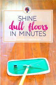 shine dull floors in minutes creative cleaning and funky junk