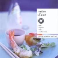 cuisine d asie cuisine d asie marabout chef namasaya partageons le monde à