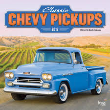 Classic Chevy Pickups Wall Calendar 2018 | BrownTrout | Calendars ... 1965 C10 Pickup Truck Fast N Loud Discovery Vintage Chevy Searcy Ar 1950 Chevy Pickup Rear Bumper Photo 5 1957 Chevrolet Lane Classic Cars 2017 Trucks For Sale Kool Its A Truck Shdown At The Detroit Auto Show The Verge Perfect Project 1932 Pressroom United States Images 2018 Silverado 1500 Rsheys 1953 Hersheys Store 1955 Custom Restomod Ls1 V8 For Sale Youtube Used Amazing Wallpapers