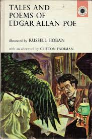 Look Here TALES AND POEMS OF EDGAR ALLAN POE Illustrated By Russell Hoban Part I