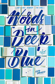 Amazon.com: Words In Deep Blue (9781101937648): Cath Crowley: Books