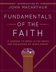 Fundamentals Of The Faith Teachers Guide 13 Lessons To Grow In Grace And Knowledge Jesus Christ By Community Church