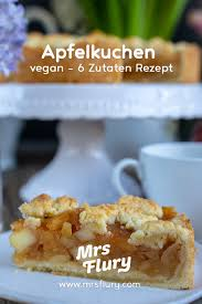 apfel streusel kuchen vegan 6 zutaten rezept