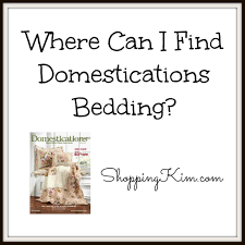 Domestications Curtains And Blinds by Where To Find Domestications Bedding Shopping Kim