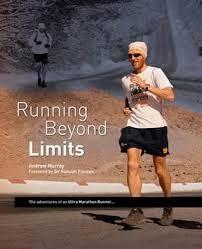 Running Beyond Limits The Adventures Of An Ultra Marathon Runner