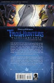 Trollhunters Tales Of Arcadia The Secret History Trollkind TPB 2018 Dark Horse 1