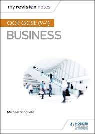 My Revision Notes OCR GCSE 9 1 Business