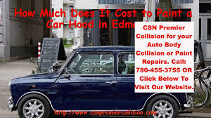 How Much Does It Cost To Paint A Car Hood In Edmonton - YouTube Best Doityourself Bed Liner Paint Roll On Spray Durabak Why You Should Or Not Get Your Car Painted In Mexico Part How Much Does It Cost To A The 2013 Ford Raptor Check Out This Stunning Vehicle With Satin To Fixing Deep Scratches And Key Marks Does Refinish Network Much Wrap Cost Legion Wraps Repating Your Carbeedcom We Cover The So Gave A Terrible Job Now What Tesla Model 3 Average Sale Price Budget Be Closer 500 Will For New Paint Job On 1990 Gmc Suburban