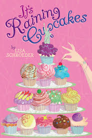 Cake Decorating Books Barnes And Noble by It U0027s Raining Cupcakes Book By Lisa Schroeder Official