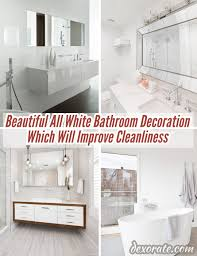 25 Beautiful All White Bathroom Decoration Which Will Improve ... 47 Rustic Bathroom Decor Ideas Modern Designs 25 Beautiful All White Decoration Which Will Improve 27 Elegant To Inspire Your Home On Trend Grey Bigbathroomshop Making A More Colorful Hgtv Trendy Black And Tile Aricherlife 33 Master 2019 Photos 23 New And Tiles In A Small Plan Decorating Pictures Of Fniture Ikea That Never Go Out Of Style