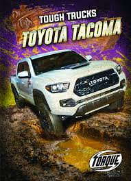 100 Tough Trucks Toyota Tacoma Amazoncouk Larry Mack Books