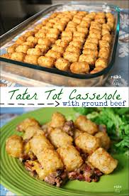AD This Ground Beef Tater Tot Casserole Is Comfort Food At Its Best Less Than