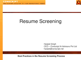 Resume Screening Harjeet Singh CEO – Conscript Hr Advisors ... Resume Screening Complete Selfaessment Guide Gerardus Management Software And Applicant Tracking Agreeable Matrix Template In Job Simple Google Docs Screeningcomputer Gautam Consultancy How Job Hunters Can Make It Past The Sumescreening A Howto For Recruiters Ai Recruitment The Future Of Automated Recruiting Resume Screening Alist Interviews Trying To Get Into Data Analytics Critique Machine Learning Ultimate To